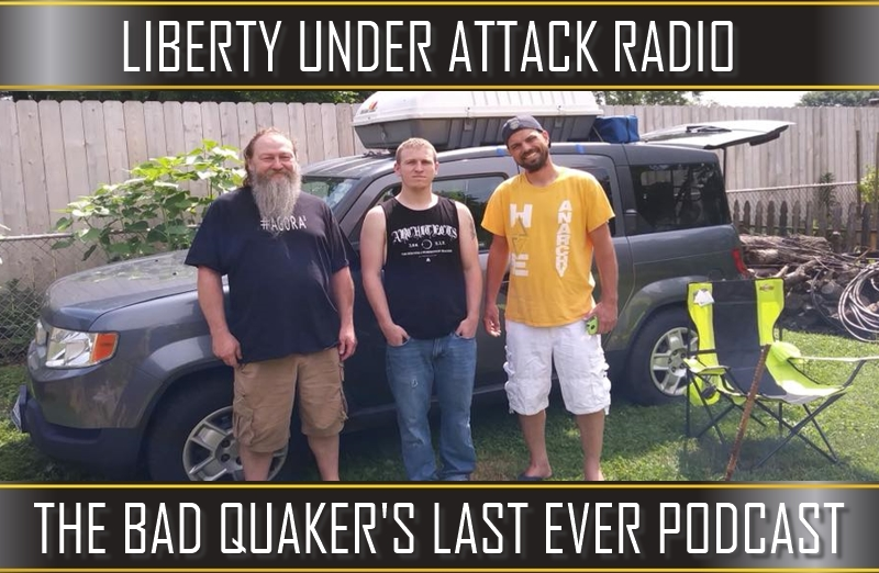 The Bad Quaker's Last Ever Podcast (Live From Ben Stone's)(LUA Podcast #96)